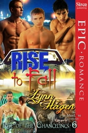 Rise to Fall ebook by Lynn Hagen