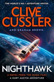 Nighthawk - NUMA Files #14 ebook by Clive Cussler, Graham Brown