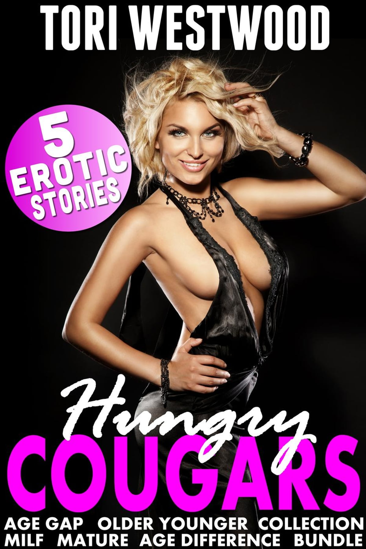 Hungry Cougars 1 : 5 Erotic Stories (Age Gap Older Younger Collection MILF  Mature Age Difference Bundle Erotica) eBook by Tori Westwood -  9781536584288 ...