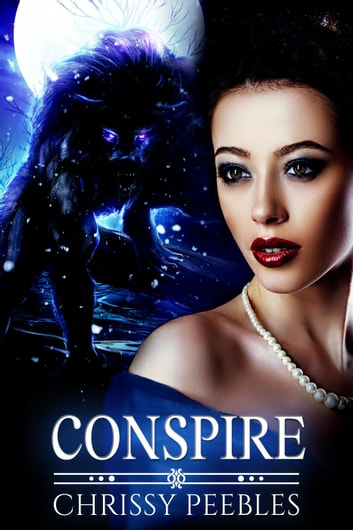 Conspire - The Crush Saga, #9 ebook by Chrissy Peebles