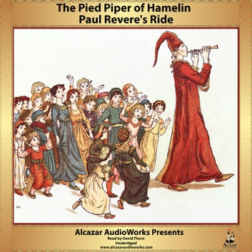 Paul Revere's Ride and The Pied Piper of Hamelin audiobook by Henry Wadsworth Longfellow,Robert Browning