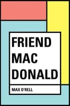 Friend Mac Donald ebook by Max O'Rell
