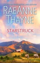 Starstruck eBook by RaeAnne Thayne
