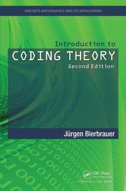 Introduction to Coding Theory, Second Edition ebook by Jurgen Bierbrauer