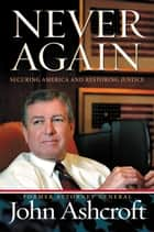 Never Again ebook by John Ashcroft