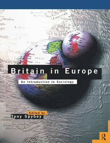 Britain in Europe - An Introduction to Sociology ebook by