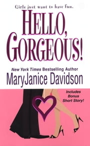 Hello, Gorgeous! ebook by MaryJanice Davidson