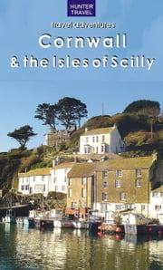 Cornwall & the Isles of Scilly ebook by Annya Strydom