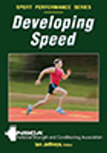 Developing Speed ebook by National Strength and Conditioning Association
