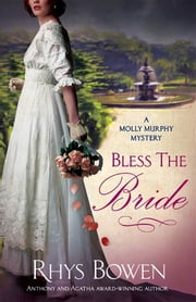 Bless the Bride - A Molly Murphy Mystery ebook by Rhys Bowen