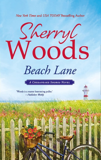 Beach Lane (A Chesapeake Shores Novel, Book 7) ebook by Sherryl Woods