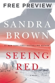Seeing Red (Prologue and First Two Chapters) ebook by Sandra Brown