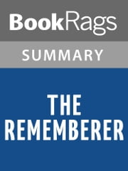 The Rememberer by Aimee Bender l Summary & Study Guide ebook by BookRags
