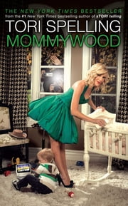 Mommywood ebook by Tori Spelling