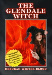 The Glendale Witch ebook by Deborah Winter-Blood