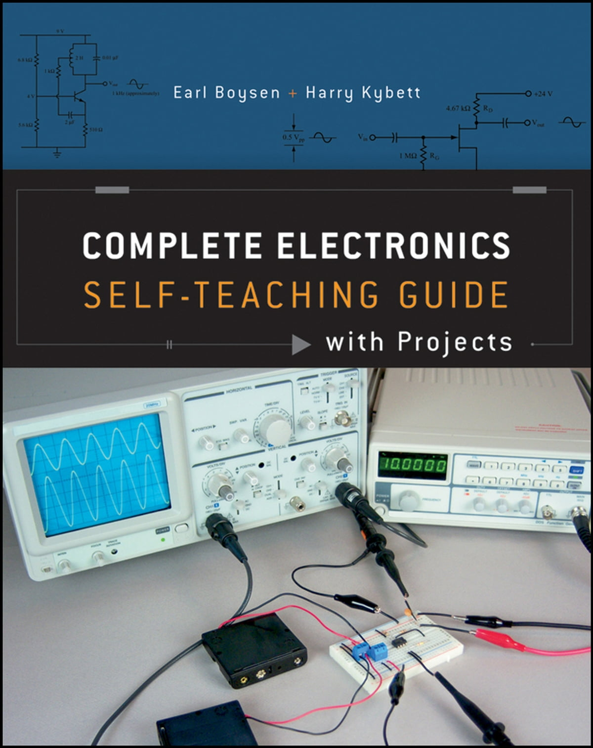 Complete Electronics Self Teaching Guide With Projects Ebook By Earl Electrical And Boysen 9781118282328 Rakuten Kobo