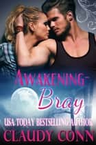 Awakening-Bray ebook by