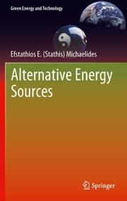Alternative Energy Sources ebook by Efstathios E (Stathis) Michaelides