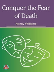 Conquer the Fear of Death ebook by Nancy Williams