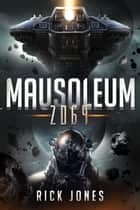 Mausoleum 2069 ebook by