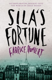 Sila's Fortune ebook by Fabrice Humbert