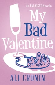 My Bad Valentine ebook by Ali Cronin