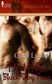 Taming BlackDog Four ebook by Carol Lynne