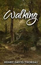 Walking ebook by Henry David Thoreau, John Burroughs