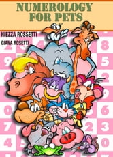 Numerology For Pets ebook by Giana Rosetti