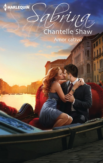 Amor cativo ebook by Chantelle Shaw