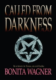 Called From Darkness ebook by Bonita Wagner