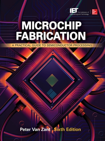 Microchip fabrication sixth edition ebook by peter van zant microchip fabrication sixth edition a practical guide to semiconductor processing ebook by peter van fandeluxe Image collections