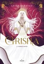 Grisha, Tome 03 - L'oiseau de feu ebook by Leigh Bardugo, Anath Riveline
