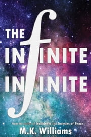 The Infinite-Infinite ebook by MK Williams