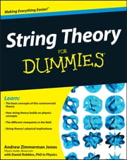 String Theory For Dummies ebook by Andrew Zimmerman Jones,Daniel Robbins