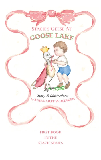 Stacie's Geese at Goose Lake ebook by Margaret Whitaker