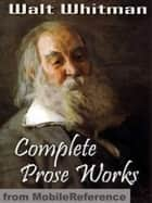 Complete Prose Works ebook by Miguel Garcia-Posada