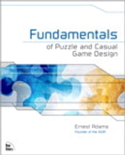 Fundamentals of Puzzle and Casual Game Design ebook by Ernest Adams