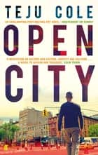 Open City ebook by Teju Cole