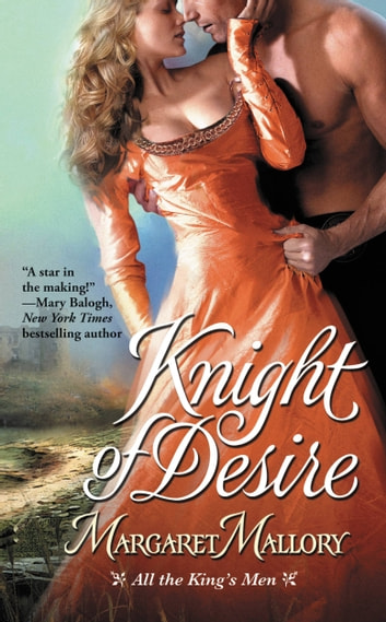 Knight of Desire ebook by Margaret Mallory