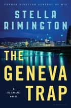 The Geneva Trap ebook by Stella Rimington