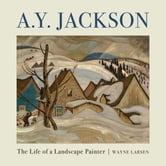 A.Y. Jackson - The Life of a Landscape Painter ebook by Wayne Larsen