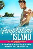 Temptation Island ebook by Katherine Garbera, Nancy Robards Thompson, Kathleen O'Brien,...