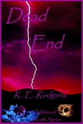 Dead End ebook by K.E. Rodgers