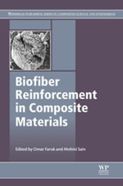 Biofiber Reinforcements in Composite Materials ebook by Omar Faruk,Mohini Sain