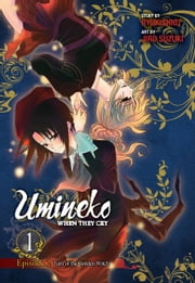 Umineko WHEN THEY CRY Episode 2: Turn of the Golden Witch, Vol. 1 ebook by Ryukishi07,Jiro Suzuki