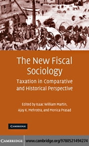 The New Fiscal Sociology ebook by Martin, Isaac William