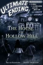 The House on Hollow Hill ebook by David Kristoph, Danny McAleese
