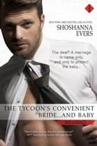 The Tycoon's Convenient Bride... and Baby 電子書籍 by Shoshanna Evers