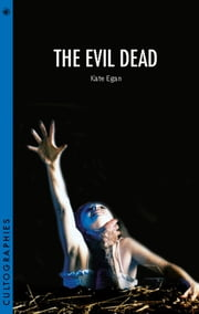 The Evil Dead ebook by Kate Egan